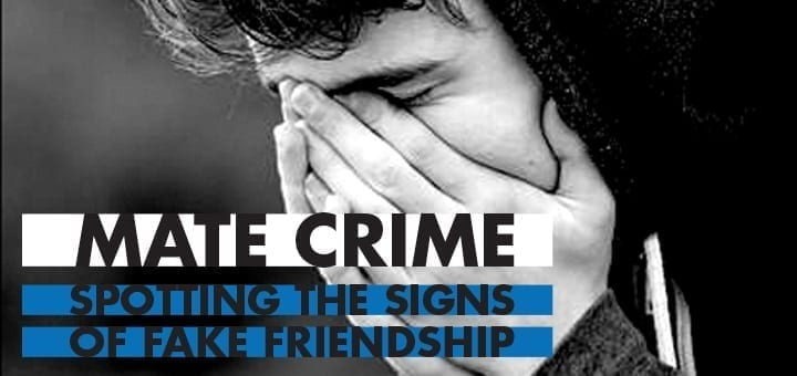 Mate Crime Spotting the Signs of Fake Friendship